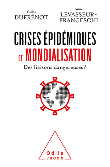 Pandemics and Globalization - Dangerous Liaisons?]