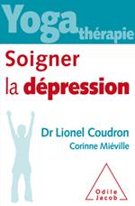 Yoga thérapie : soigner la dépression