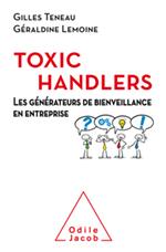 Toxic Handlers (Les) - Les générateurs de bienveillance en entreprise