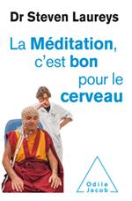 Méditation, c'est bon pour le cerveau (La)