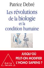 Révolutions de la biologie et la condition humaine (Les)